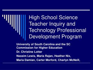 High School Science Teacher Inquiry and Technology Professional Development Program