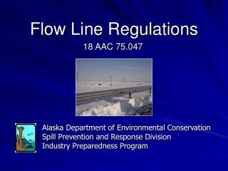 Flow Line Regulations
