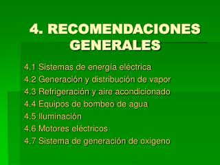 4. RECOMENDACIONES GENERALES