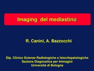Imaging  del mediastino
