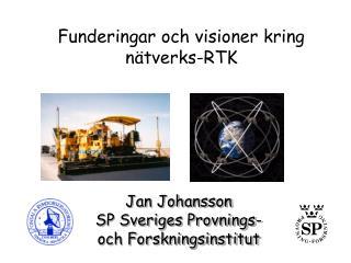 Funderingar och visioner kring nätverks-RTK