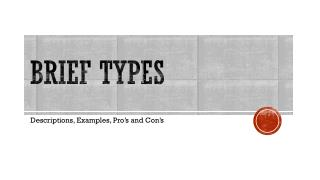 Brief Types