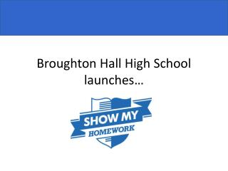 Broughton Hall High School launches…