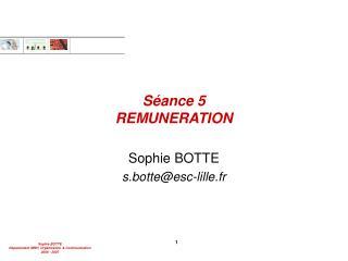 Séance 5 REMUNERATION