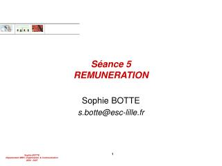 S�ance 5 REMUNERATION