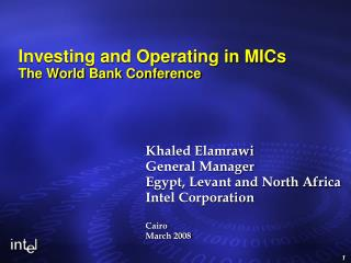 Investing and Operating in MICs  The World Bank Conference