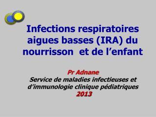 Bronchiolite virale (BV)