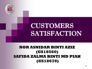 CUSTOMERS SATISFACTION