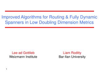 Improved Algorithms for Routing & Fully Dynamic  Spanners in Low Doubling Dimension Metrics