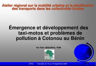 Émergence et développement des taxi-motos et problèmes de pollution à Cotonou au Bénin