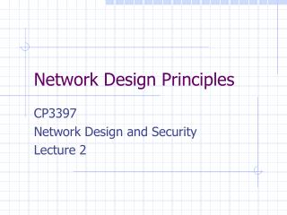 Network Design Principles