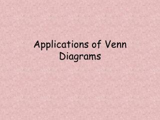 Applications of Venn Diagrams
