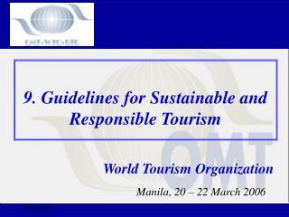 9. Guidelines for Sustainable and Responsible Tourism
