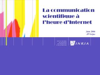 La communication scientifique à l'heure d'Internet