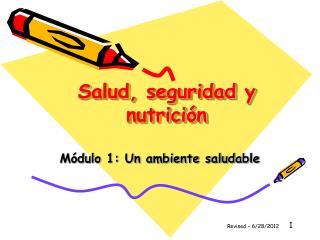 Salud, seguridad y nutrición