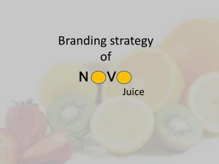 Branding strategy  of