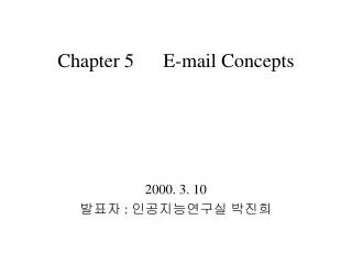 Chapter 5	E-mail Concepts