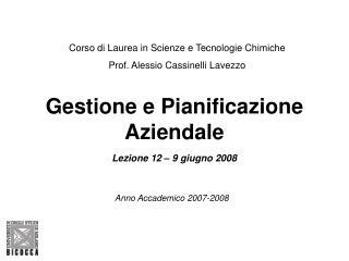 Gestione e Pianificazione Aziendale Lezione 12 – 9 giugno 2008