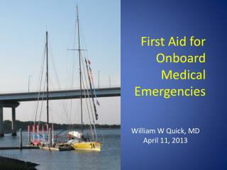 First Aid for Onboard Medical Emergencies