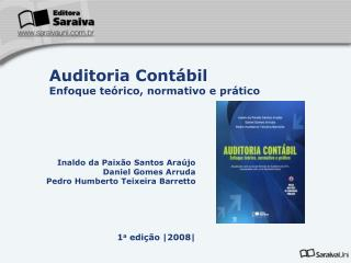 Inaldo da Paixão Santos Araújo Daniel Gomes Arruda Pedro Humberto Teixeira Barretto