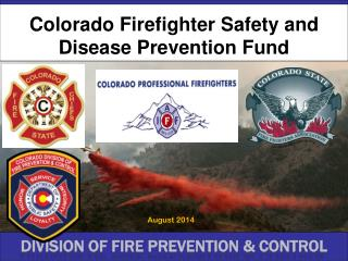 Colorado Firefighter Safety and Disease Prevention Fund