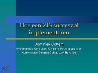 Hoe een ZIS succesvol implementeren