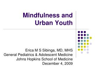 Mindfulness and Urban Youth