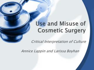 Use and Misuse of Cosmetic Surgery