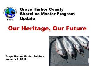Grays Harbor County  Shoreline Master Program Update