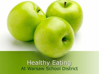 Healthy Eating at Warsaw School District