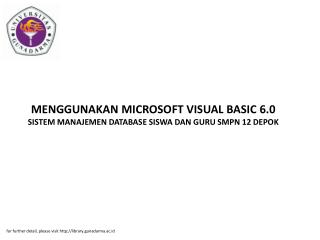 MENGGUNAKAN MICROSOFT VISUAL BASIC 6.0 SISTEM MANAJEMEN DATABASE SISWA DAN GURU SMPN 12 DEPOK