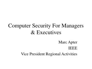 Computer Security For Managers & Executives