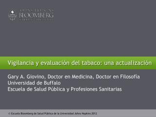 Vigilancia y evaluación del tabaco: una actualización