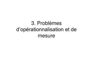3. Probl mes d op rationnalisation et de mesure