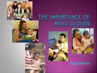 The Importance of  Read- Alouds