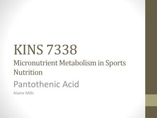 KINS 7338 Micronutrient Metabolism in Sports Nutrition