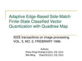 Adaptive Edge-Based Side-Match Finite-State Classified Vector Quantization with Quadtree Map