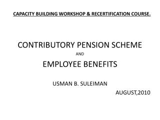 CAPACITY BUILDING WORKSHOP &  RECERTIFICATION  COURSE.