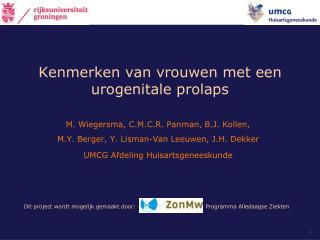 Kenmerken van vrouwen met een urogenitale prolaps