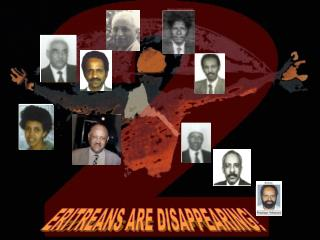 ERITREANS ARE DISAPPEARING!