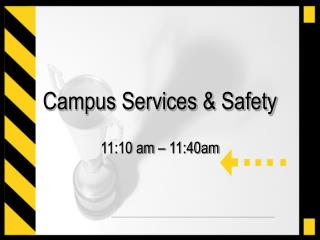 Campus Services & Safety