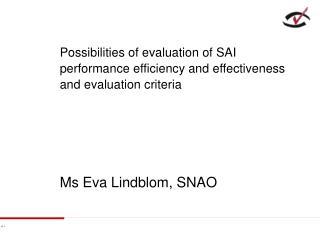 Ms Eva Lindblom, SNAO