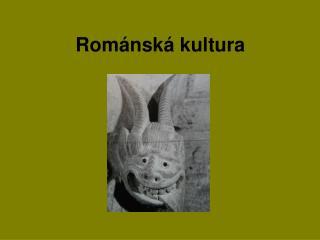 Románská kultura