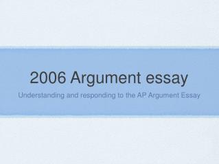 2006 Argument essay