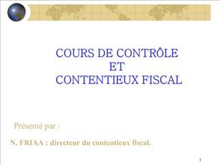 COURS DE CONTR LE  ET  CONTENTIEUX FISCAL