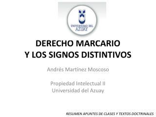 DERECHO MARCARIO Y LOS SIGNOS DISTINTIVOS