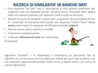 RICERCA  DI  SIMILARITA' IN BANCHE DATI