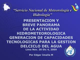 """"""" Servicio Nacional de Meteorología e  Hidrología """""""
