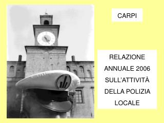 RELAZIONE ANNUALE 2006 SULL'ATTIVITÀ DELLA POLIZIA LOCALE