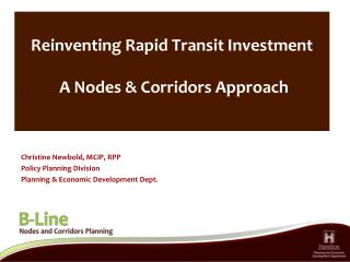 Reinventing Rapid Transit Investment   A Nodes & Corridors Approach